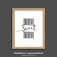 Dorm Sweet Dorm, Dorm Door Printable, Instant Download, dorm wall art, dorm decor, college student gift, back to school, dorm room art, gift