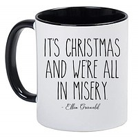 It's Christmas and We're All In Misery - Funny Cute Black and White 11 Ounce Ceramic Coffee Mug