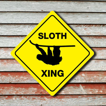 """SLOTH CROSSING Animal Funny Novelty Xing Sign 12""""x12"""""""