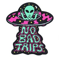 No Bad Trips UFO Alien Patch