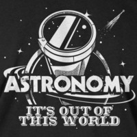 Astronomy T-Shirt Its Out of this worlds T Shirt Family Mens womans space youth planets tshirt