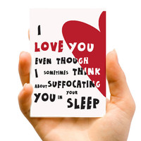 "Think About Suffocating You, I Love YOU, Happy Valentine's Day Humorous Funny illustration - 4""x 5.5"" Single Fold Card"