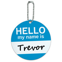 Trevor Hello My Name Is Round ID Card Luggage Tag