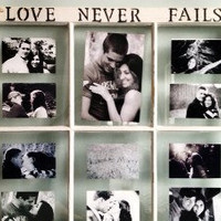 Old Window Frame - Love Never Fails Distressed White picture frame- 32x27.5 in - Great Wedding Present
