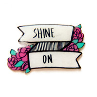 """""""Shine On"""" Inspirational Quote Lapel Pin"""