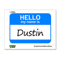 Dustin Hello My Name Is Sticker