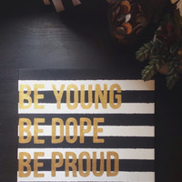"Lana Del Rey ""American"" Lyric Canvas - Be Young, Be Dope, Be Proud"