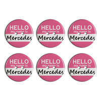 Mercedes Hello My Name Is Plastic Resin Button Set of 6