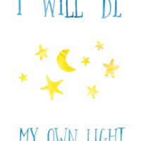 "ThisBeDottie ""I Will Be My Own Light"" Poster"