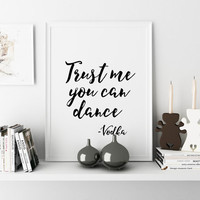 Trust Me You Can Dance Wedding Sign Vodka Instant Download Wedding Dancing Sign Dance Floor Alcohol Sign Funny Wall Art Alcohol Funny Quote
