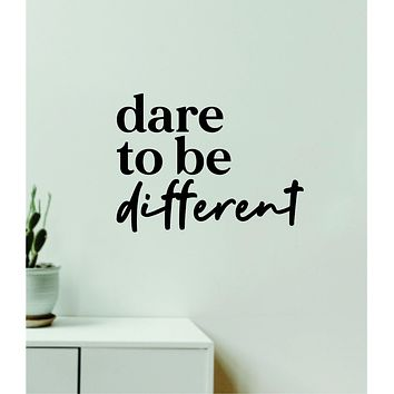 Dare to be Different V2 Decal Sticker Quote Wall Vinyl Art Wall Bedroom Room Home Decor Inspirational Teen Baby Nursery Playroom School Gym Fitness