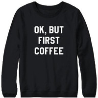 Cupshe First Coffee Black Sweatshirt