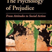 The Psychology of Prejudice 1