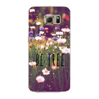 Be Free Samsung Galaxy S7 Edge Soft Silicon TPU Flowers Poetic Words Printed Case Back Cover