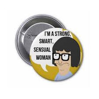 Tina Belcher Strong, Smart, Sensual Woman Bob's Burgers Pin