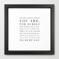 """Game of Thrones Quote """"Never forget who you are..."""" Framed Art Print by Sharnie Piper"""