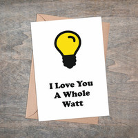 I Love You A Whole Watt - Valentines Greeting Card Printable, Instant Download, Romantic Valentine Gift For Wife Or Girlfriend, Funny Quote