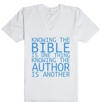 Knowing the Bible is One Thing-Unisex White T-Shirt