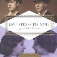 Love Speaks Its Name: Gay and Lesbian Love Poems (Everyman's Library Pocket Poets)