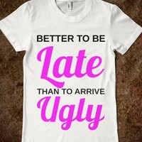 better late than ugly - glamfoxx.com