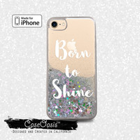 Born To Shine Quote White Cursive Cute New Liquid Glitter Sparkle Case iPhone 6 and 6s iPhone 6 Plus and 6s Plus iPhone 7 and iPhone 7 Plus