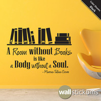 Wall Quote Decal - A room without books Vinyl Wall Art Decal Quote Sticker