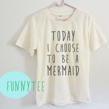Crew neck sweatshirt Today I choose to be a mermaid tshirt Short sleeve tee shirts+off white or grey toddlers shirt +kids girl boy clothes