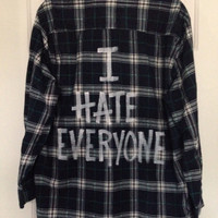 "Soft, Plaid flannel ""I hate everyone"" hand painted shirt // soft grunge"