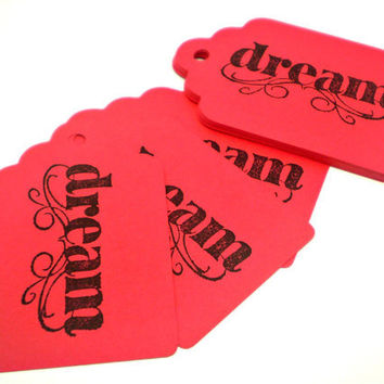 Red DREAM Tags - Set of 15 - HANDMADE by the KIDS