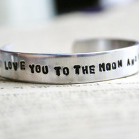 Bracelet Hand Stamped I LOVE You To The MOON And Back Cuff Aluminum Toddler Childrens Jewelry Made To Order