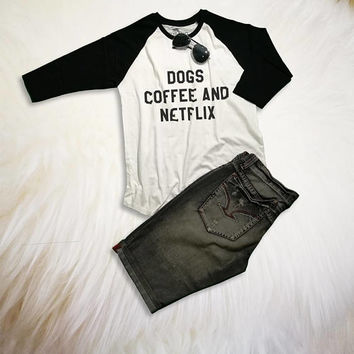 Dogs Coffee Netflix Shirt Womens Raglan Tee Unisex Ladies Funny Dog Shirts with sayings Holiday Gifts for Best Friends Coffee Dog Shirt