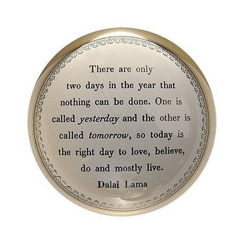 Paper Weight - Today is the Right Day
