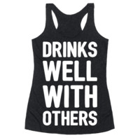 DRINKS WELL WITH OTHERS RACERBACK TANK
