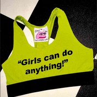 SWEET LORD O'MIGHTY! GIRLS CAN DO ANYTHING SPORTY BRA