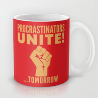 Procrastinators Unite Tomorrow (Red) Mug by CreativeAngel