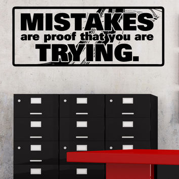 Vinyl Wall Decal Sticker Mistakes Are Proof #5445