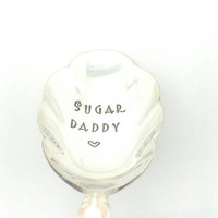 Sugar Daddy -Hand Stamped Spoon -Sugar Spoon with Sweet Message -Gift for Boyfriend,  Gift for Husband, Gift for Him