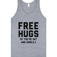 Free Hugs! (If you're hot and single)-Unisex Athletic Grey Tank
