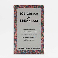 Ice Cream For Breakfast By Laura Jane Williams | Urban Outfitters