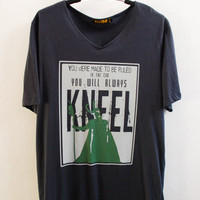 "Loki : You were made to be ruled ""In the end, you will always kneel"" on Navy Blue Tshirt"