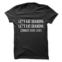 Let's Eat Grandma, Commas Save Lives T-Shirt