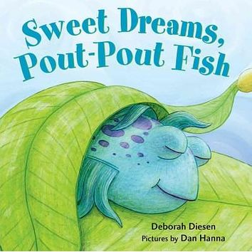 Sweet Dreams, Pout-Pout Fish (Pout-Pout Fish Board Books)