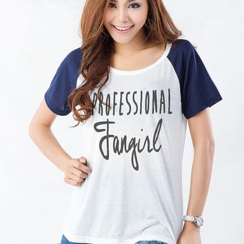 Professional Fangirl Shirt Womens Graphic Tee TShirt Instagram Tumblr Hipster Fashion Blogger Street Style Cute Funny Slogan Gifts Teen Girl
