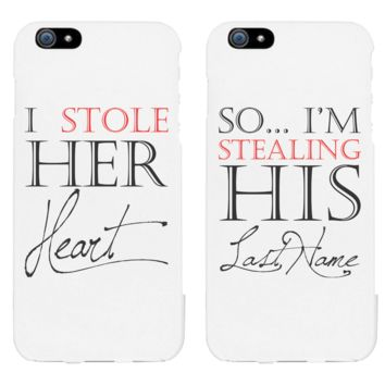 I Stole Her Heart, So I'm Stealing His Last Name Matching Couple White Phonecases (Set)