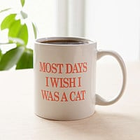 Most Days I Wish I Was A Cat Mug - Urban Outfitters