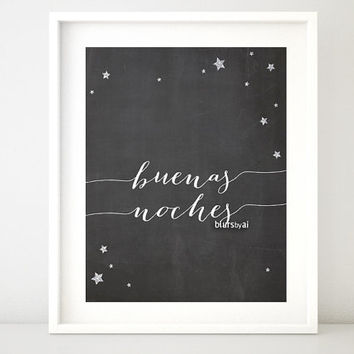 "Nursery chalkboard printable poster ""buenas noches"" (goodnight in Spanish) Spanish quote print, silver accents, quote in Spanish -chp021"
