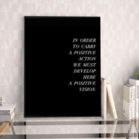 "Motivational Quote Poster ""In Order to Carry a Positive Action"" Home Office Dorm Decor"