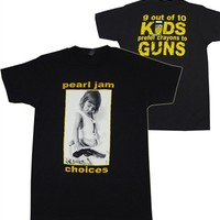 Pearl Jam Choices 2-sided Shirt from OldSchoolTees.com