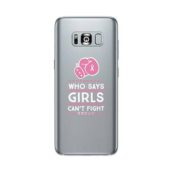 Who Says Girls Can't Fight Clear Phone Case