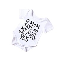 "Infant Baby ""If Mom Says No My Aunt Will Say Yes"" Printed Onsie"